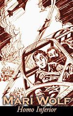 Homo Inferior by Mari Wolf, Science Fiction, Adventure, Fantasy