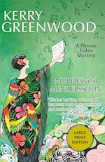 Murder and Mendelssohn: A Phryne Fisher Mystery af Kerry Greenwood