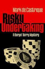 Risky Undertaking (Buryin Barry Series)