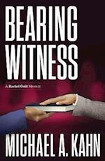 Bearing Witness (Rachel Gold Mysteries)