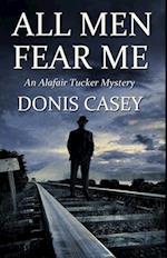 All Men Fear Me (Alafair Tucker Mystery)