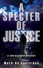 A Specter of Justice (Sam Blackman)