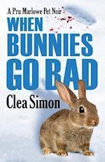 When Bunnies Go Bad (Pru Marlowe Pet Noir)
