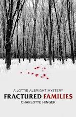 Fractured Families (Lottie Albright, nr. 4)