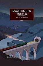 Death in the Tunnel (British Library Crime Classics)