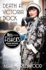Death at Victoria Dock (Miss Fishers Murder Mysteries, nr. 4)