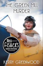 The Green Mill Murder (Miss Fishers Murder Mysteries, nr. 5)