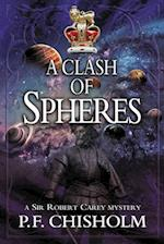 A Clash of Spheres (Sir Robert Carey, nr. 8)