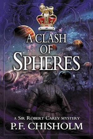 Bog, paperback A Clash of Spheres af P. F. Chisholm