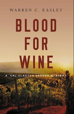 Bog, hardback Blood for Wine af Warren C. Easley