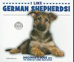 I Like German Shepherds! af Linda Bozzo