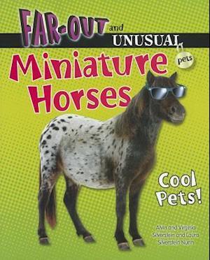 Bog, paperback Miniature Horses af Laura Silverstein Nunn, Alvin Silverstein, Virginia Silverstein