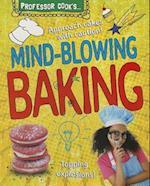 Professor Cook's Mind-Blowing Baking (Professor Cook's)