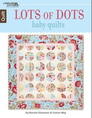 Lots of Dots Baby Quilts
