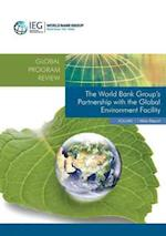 The World Bank Group's Partnership With the Global Environment Facility (Independent Evaluation Group)