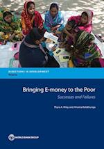 Bringing E-money to the Poor (Directions in Development; Finance)