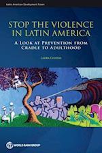 Stop the Violence in Latin America (Latin American Development Forum)