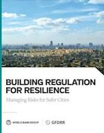 Building Regulation for Resilience