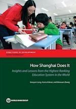 How Shanghai Does It (Directions in Development, Human Development)