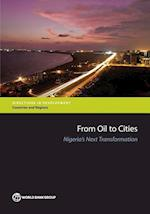 From Oil to Cities (Directions in Development, Countries and Regions)