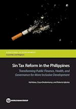 Sin Tax Reform in the Philippines (Directions in Development, Countries and Regions)