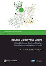 Inclusive Global Value Chains (Directions in Development: Trade)