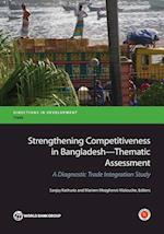 Strengthening Competitiveness in Bangladesh (Directions in Development: Trade)