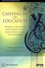 Cashing in on Education (Latin American Development Forum)