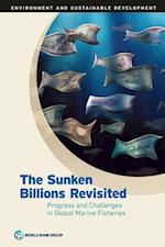 Sunken Billions Revisited: Progress and Challenges in Global Marine Fisheries
