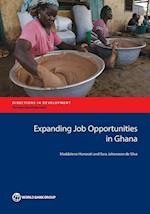 Expanding Job Opportunities in Ghana (Directions in Development)