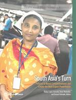 South Asia's Turn (South Asia Development Matters)