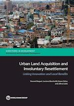 Urban Land Acquisition and Involuntary Resettlement (Directions in Development)
