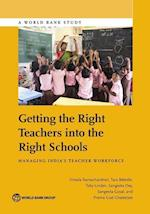 Getting the Right Teachers Into the Right Schools (Directions in Development)