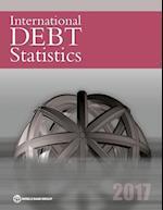 International Debt Statistics 2017 (International Debt Statistics)