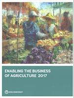 Enabling the Business of Agriculture 2017