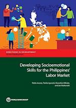 Developing Socioemotional Skills for the Philippines' Labor Market (Directions in Development)