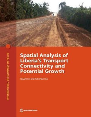 Spatial Analysis of Liberia's Transport Connectivity and Potential Growth