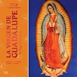 La Virgen De Guadalupe 2018 Calendar