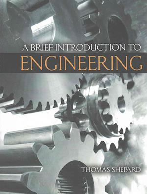 A Brief Introduction to Engineering