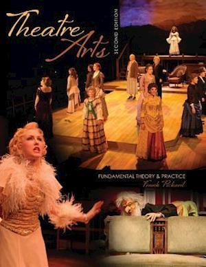 Theatre Arts: Fundamental Theory & Practice