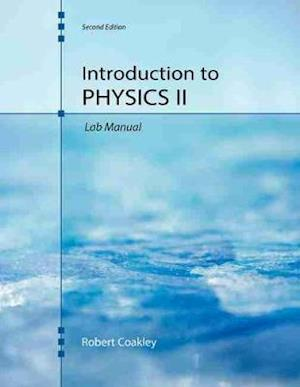 Introduction to Physics II Laboratory Manual