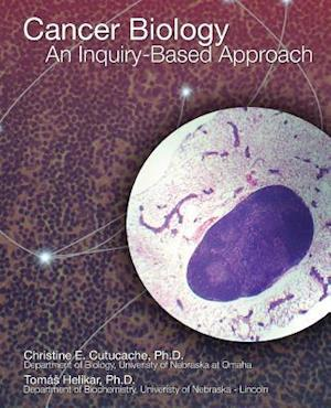 Cancer Biology: An Inquiry-Based Approach