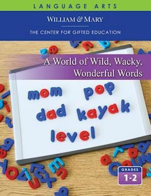 A World of Wild, Wacky, Wonderful Words Student Guide