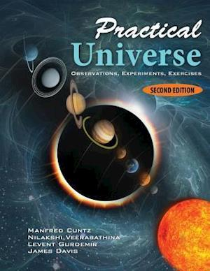 Practical Universe: Observations, Experiments, Exercises