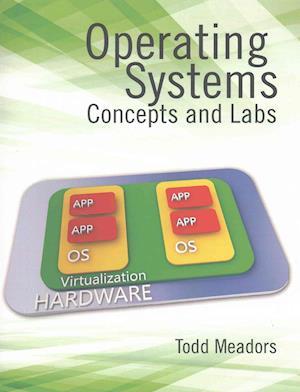 Bog, paperback Operating Systems af Todd Meadors