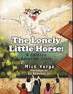 The Lonely Little Horse