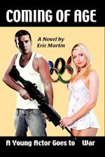 Coming of Age: An Actor Goes to War af Eric Martin