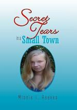 Secret Tears in a Small Town