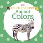 Animal Colors (Touch and Feel)