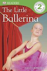 The Little Ballerina (DK Readers. Level 2)